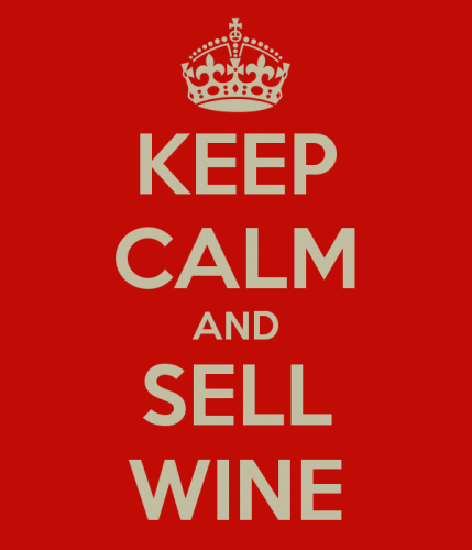Keep calm and sell wine