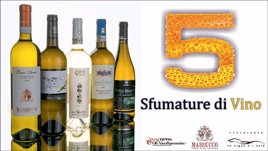 5 Sfumature di Vino... bianco